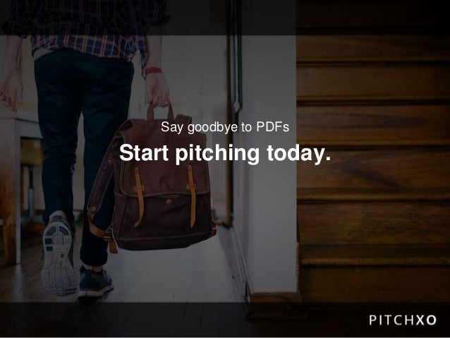 Say goodbye to PDFs Start pitching today.