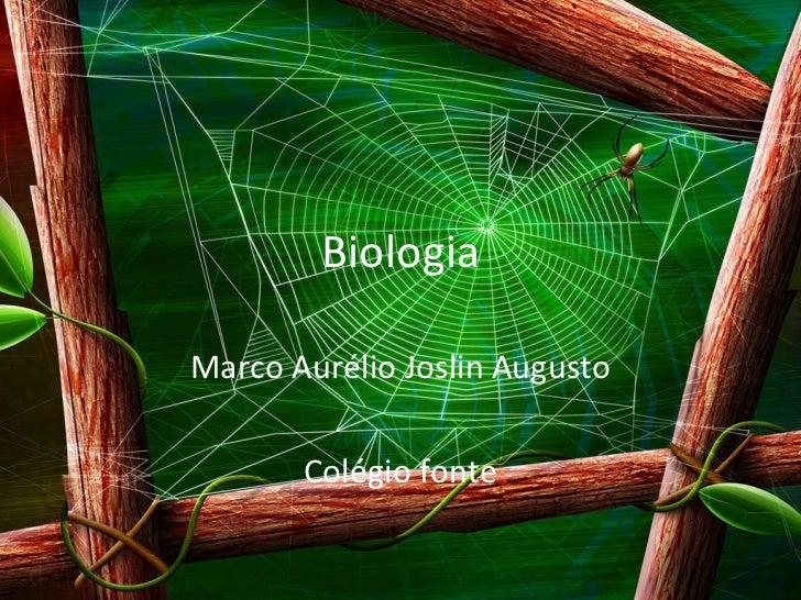 Biologia Marco Aurélio Joslin Augusto Colégio fonte