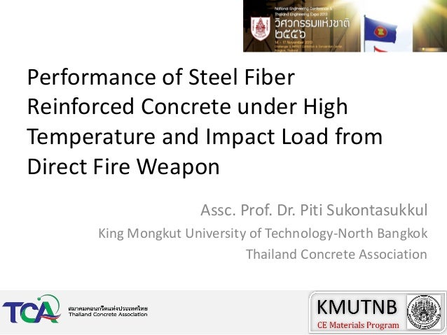 Performance of Steel Fiber Reinforced Concrete under High Temperature and Impact Load from Direct Fire Weapon Assc. Prof. ...