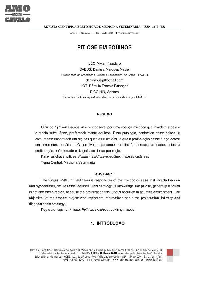 REVISTA CIENTÍFICA ELETÔNICA DE MEDICINA VETERINÁRIA – ISSN: 1679-7353                               Ano VI – Número 10 – ...