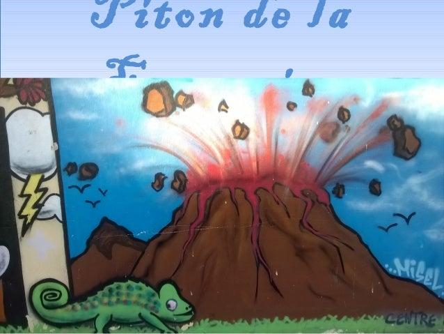 Piton de la Fournaise Piton de la Fournaise