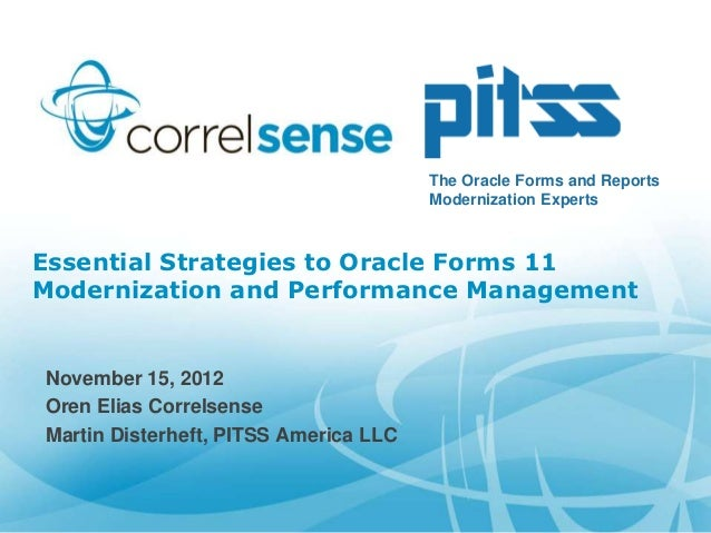 The Oracle Forms and Reports                                       Modernization ExpertsEssential Strategies to Oracle For...
