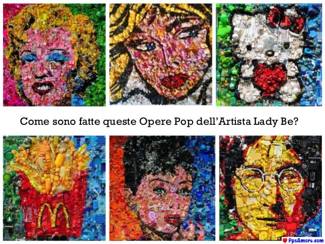 Come sono fatte queste Opere Pop dell'Artista Lady Be?