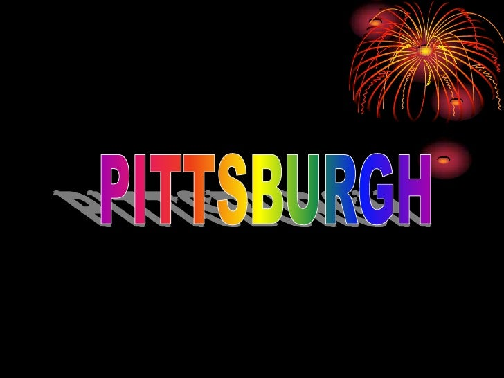 PITTSBURGH<br />