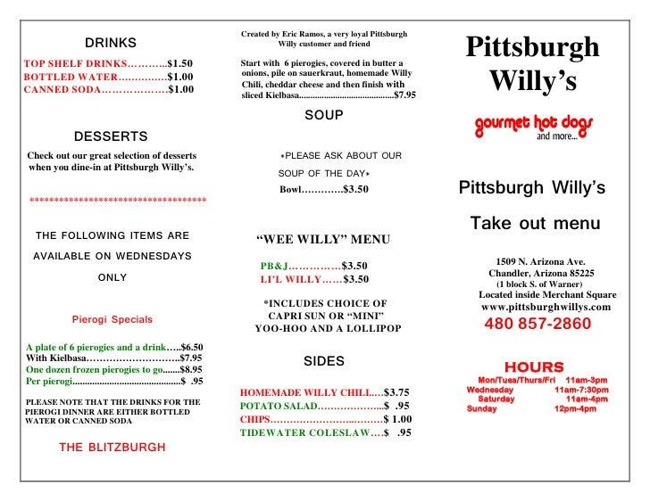 Created by Eric Ramos, a very loyal Pittsburgh                    DRINKS TOP SHELF DRINKS………...$1.50                      ...