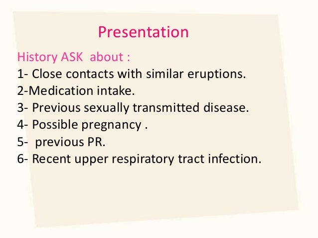 Is pityriasis rosea sexually transmitted