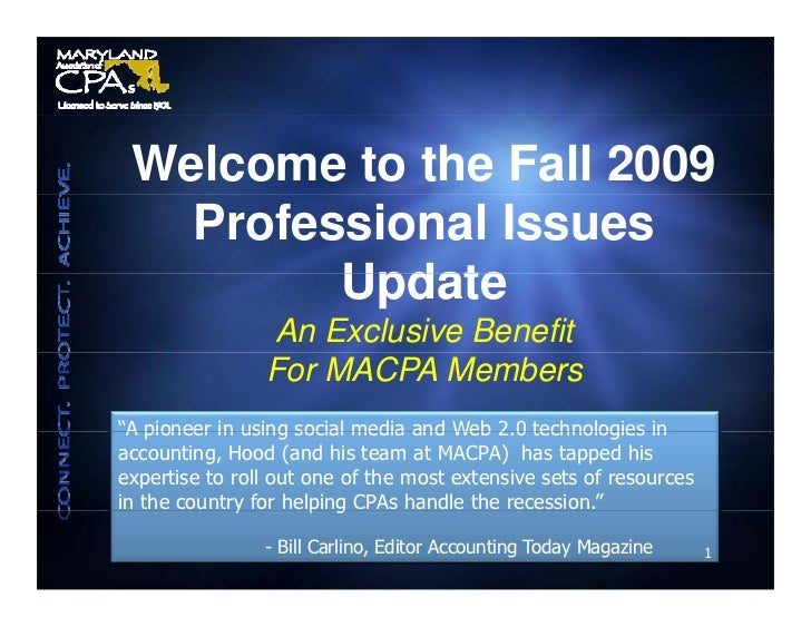 Welcome to the Fall 2009    Professional Issues          Update                 An Exclusive Benefit                 For M...