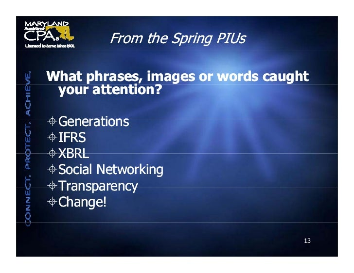 From the Spring PIUs  What phrases, images or words caught  your attention?        tt ti ?  Generations IFRS XBRL Soci...