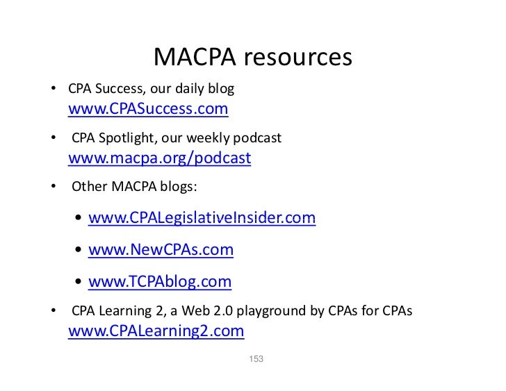 MACPAresources • CPASuccess,ourdailyblog   www.CPASuccess.com • CPASpotlight,ourweeklypodcast   www.macpa.org/pod...