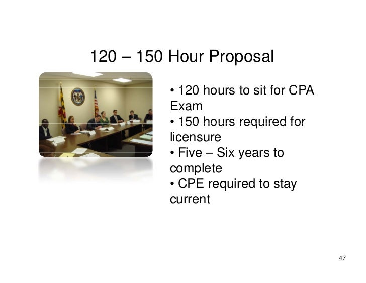120 – 150 H           Hour P                Proposal                       l           • 120 ho rs to sit for CPA         ...