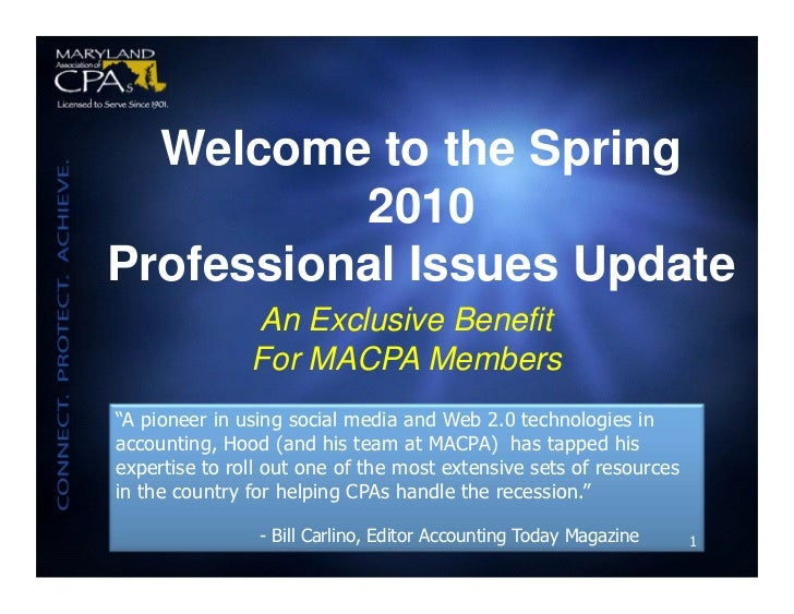 Welcome to the Spring           2010 Professional Issues Update                An Exclusive Benefit                For MAC...