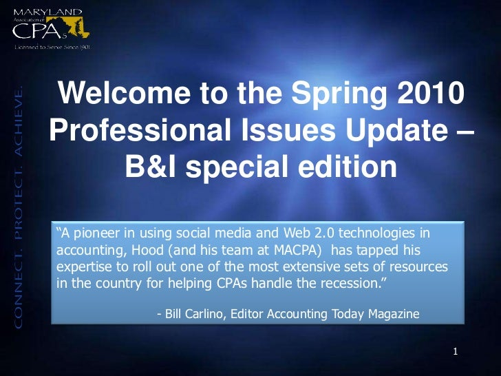 "Welcome to the Spring 2010 <br />Professional Issues Update – B&I special edition<br />""A pioneer in using social media an..."