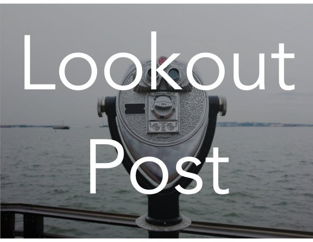 Lookout Post