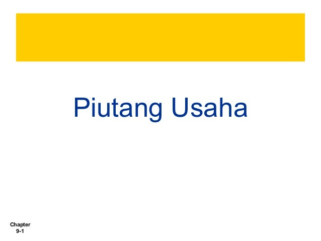 Piutang Usaha  Chapter 9-1