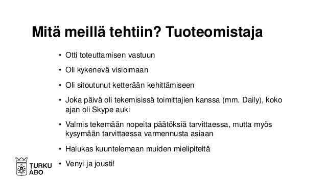 • Turku.fi-toimituskunnassa on edustus kaikilta toimialoilta sekä toisinaan palvelualueilta, esim. liikunta, museo – Perus...