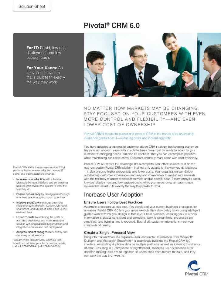 Solution Sheet                                                   Pivotal® CRM 6.0           For IT: rapid, low-cost       ...