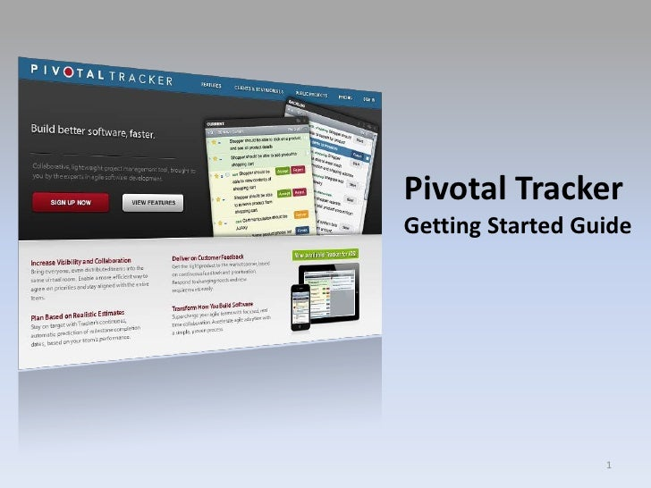 1<br />Pivotal Tracker <br />Getting Started Guide<br />