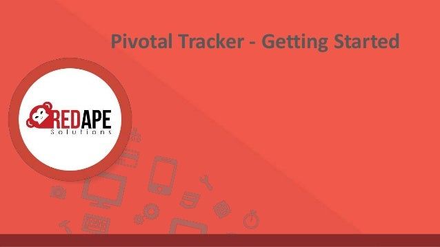 Pivotal Tracker - Getting Started