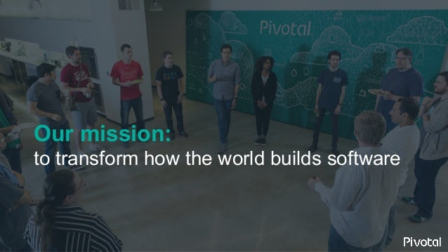 Our mission: to transform how the world builds software