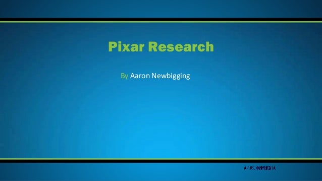 By Aaron Newbigging Pixar Research