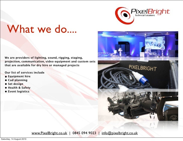What we do....     We are providers of lighting, sound, rigging, staging,    projection, communication, video equipment an...