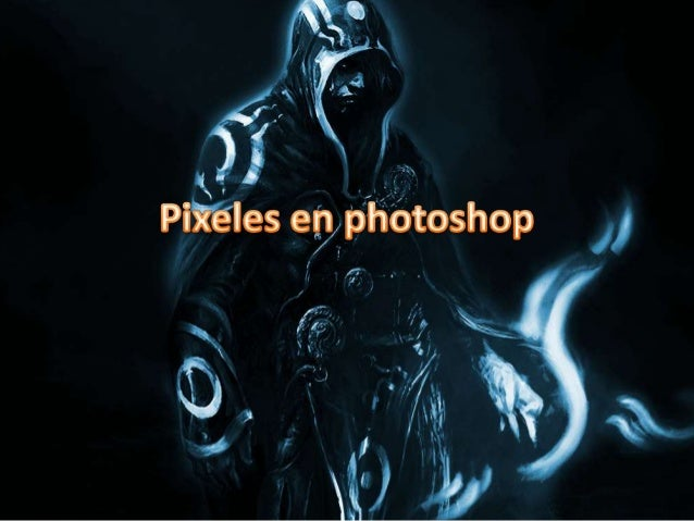 Pixeles en photoshop