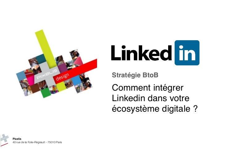 Stratégie BtoB                                            Comment intégrer                                            Link...