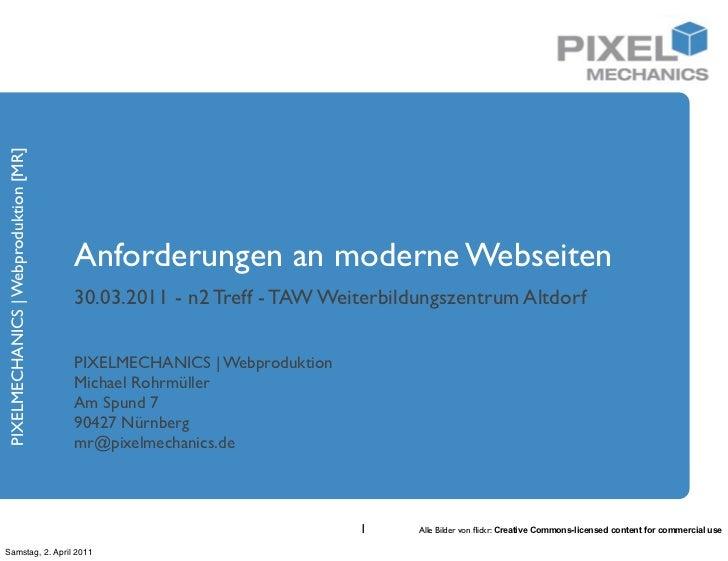 PIXELMECHANICS | Webproduktion [MR]                                      Anforderungen an moderne Webseiten               ...