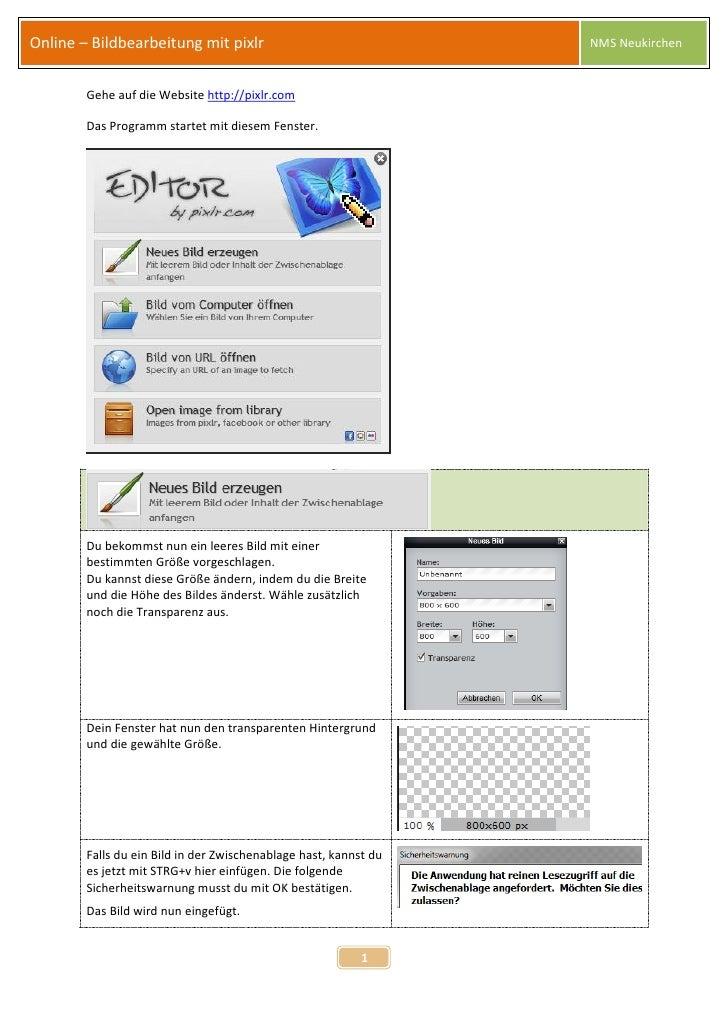 Online – Bildbearbeitung mit pixlr                                NMS Neukirchen        Gehe auf die Website http://pixlr....