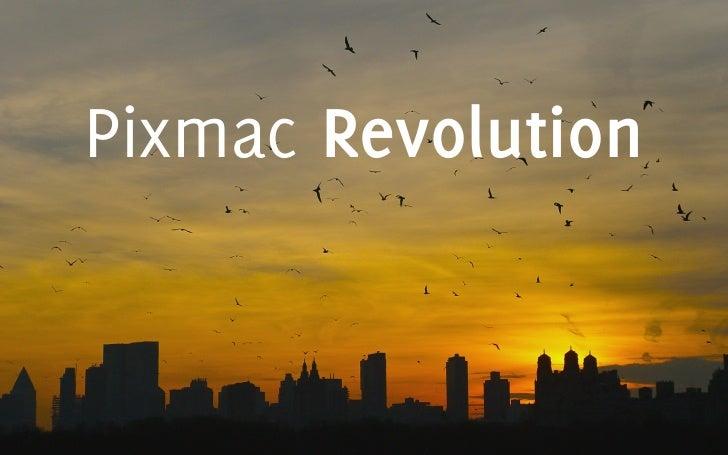 Pixmac Revolution