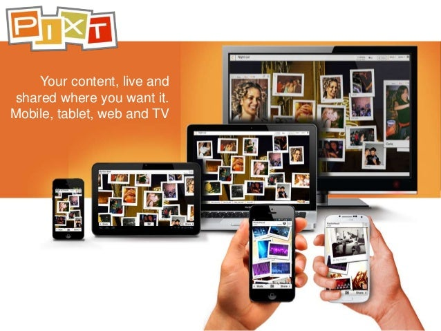 Your content, live andshared where you want it.Mobile, tablet, web and TV
