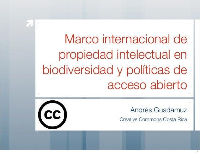 æ         Marco internacional de        propiedad intelectual en     biodiversidad y políticas de                 acceso ...