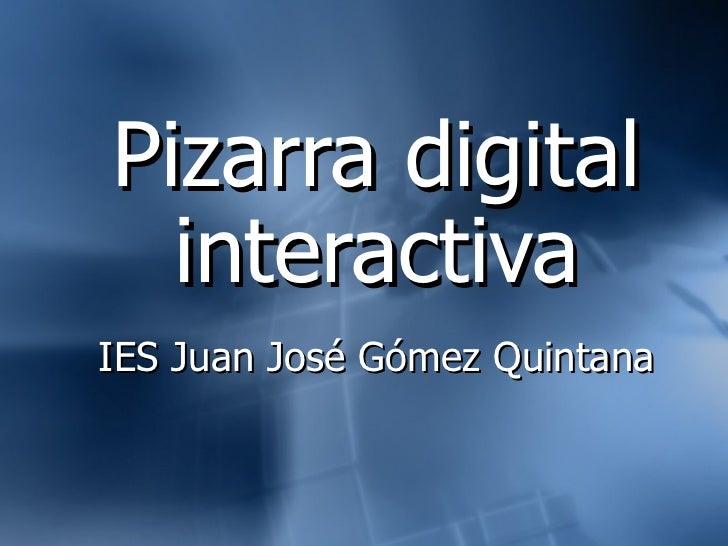 Pizarra digital interactiva IES Juan José Gómez Quintana