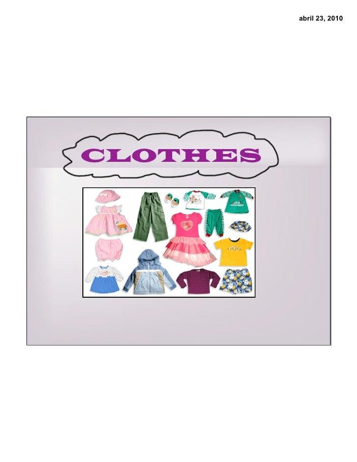 abril 23, 2010     CLOTHES