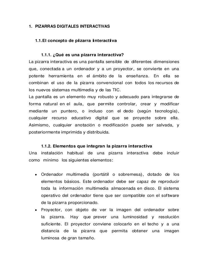 1. PIZARRAS DIGITALES INTERACTIVAS  1.1. El concepto de pizarra interactiva      1.1.1. ¿Qué es una pizarra interactiva?La...