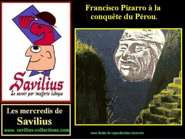 Pizarro à la conquête du Pérou