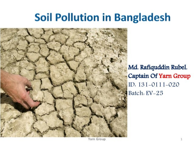Soil pollution in bangladesh for What 5 materials make up soil