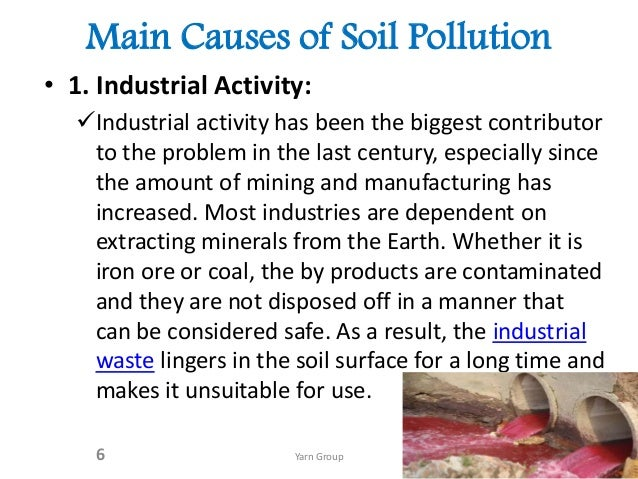 soil pollution in 6 main causes of soil pollution
