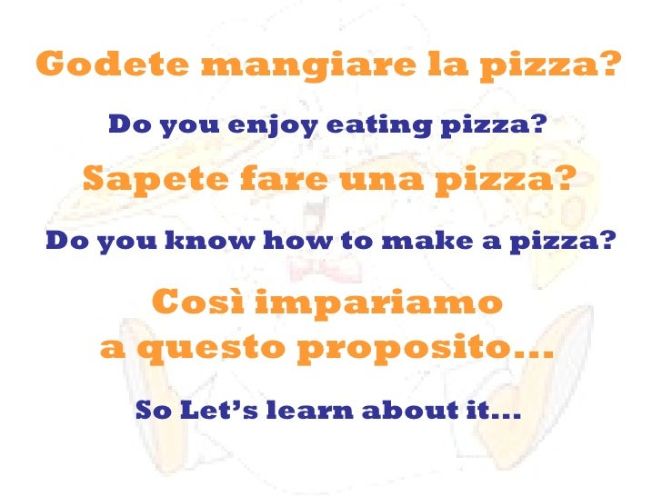 Godete mangiare la pizza?  Sapete fare una pizza?  Do you enjoy eating pizza?  Do you know how to make a pizza? So Let's l...