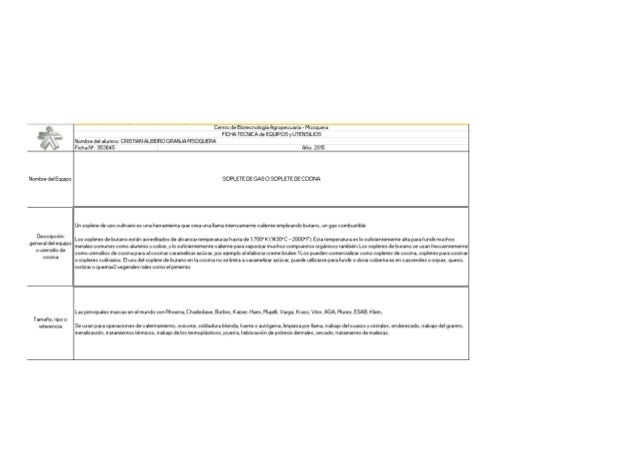 Nombre ee¡ Equipo  Descripción general del equipo o utensílio de eooina  Tarnaño,  tipo o relerencia             Centro de...