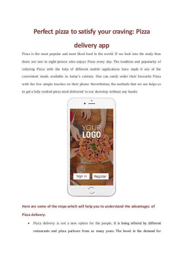 Perfect pizza to satisfy your craving: Pizza delivery app Pizza is the most popular and most liked food in the world. If w...