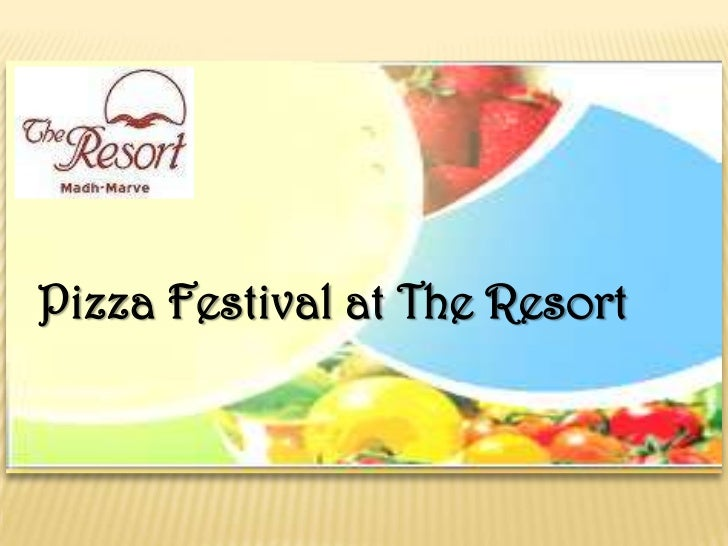 Pizza Festival at The Resort<br />