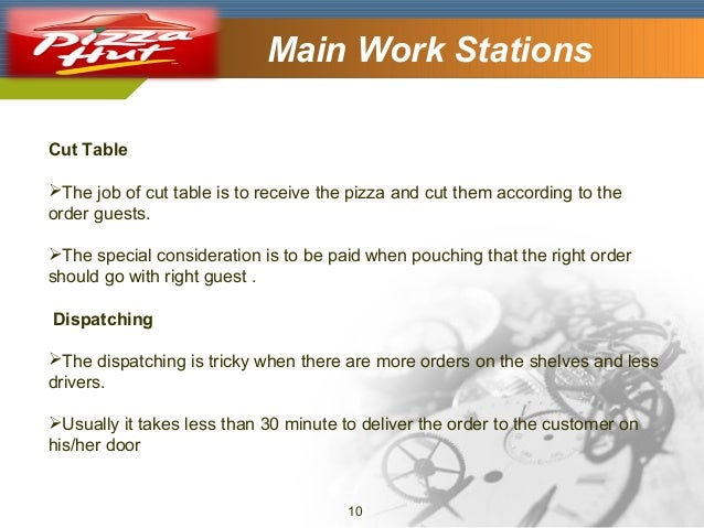 Company Logo  Main Work Stations  Cut Table The job of cut table is to receive the pizza and cut them according to the or...