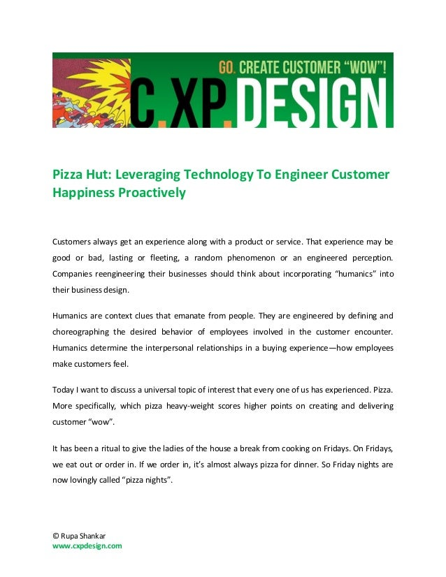 Pizza Hut: Leveraging Technology To Engineer CustomerHappiness ProactivelyCustomers always get an experience along with a ...
