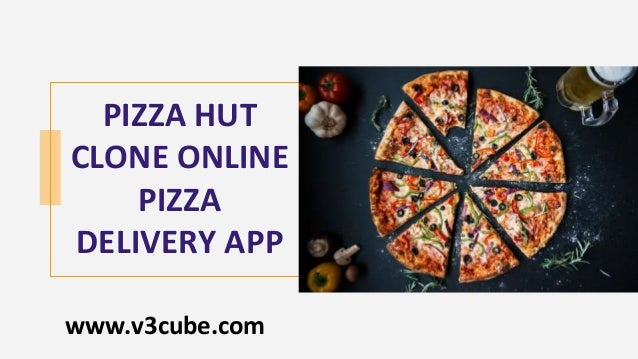 PIZZA HUT CLONE ONLINE PIZZA DELIVERY APP www.v3cube.com