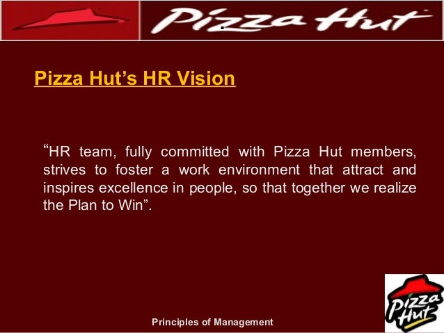 What is the company objectives pizza hut vision mission