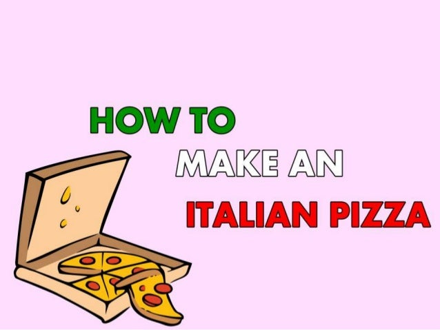 Pizza: how to make it for Pi Day