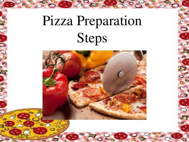 Pizza Preparation Steps