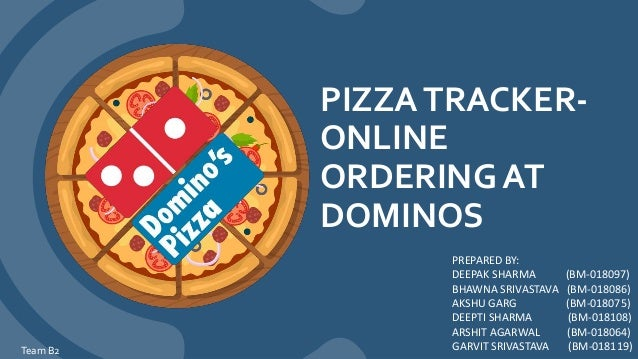 Pizza Tracker Online Ordering At Dominos