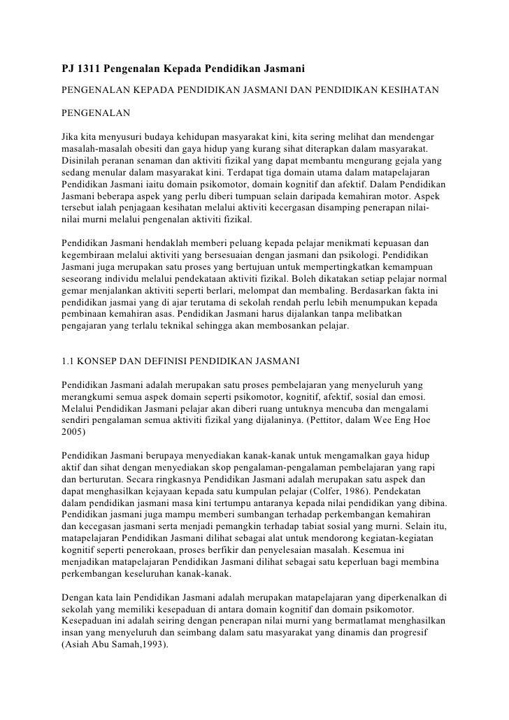 PJ 1311 Pengenalan Kepada Pendidikan JasmaniPENGENALAN KEPADA PENDIDIKAN JASMANI DAN PENDIDIKAN KESIHATANPENGENALANJika ki...